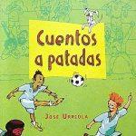Cuentos a patadas: ¡Un libro que está Mundial!