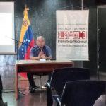 """Conversatorio """" Política Internacional en tiempos de Carabobo """" se llevo a cabo en la Biblioteca Nacional"""