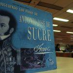 Antonio José de Sucre: El tortuoso camino de un patriota /